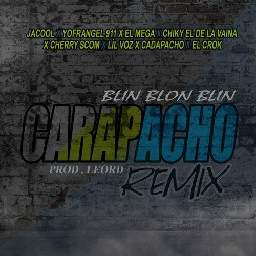 CARAPACHO (feat. LEORD, lil voz el dominicano & los carapacho) [REMIX]