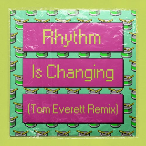 Rhythm Is Changing