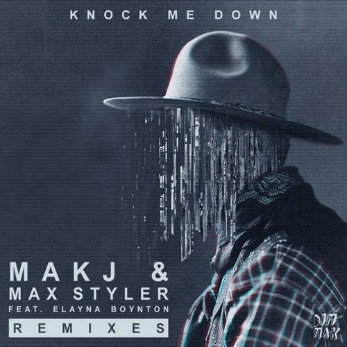 Knock Me Down (feat. Elayna Boynton) [Remixes]