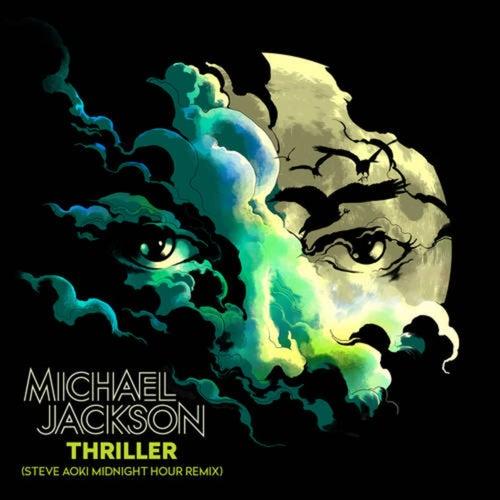 Thriller (Steve Aoki Midnight Hour Remix)