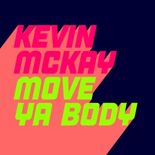 Move Ya Body