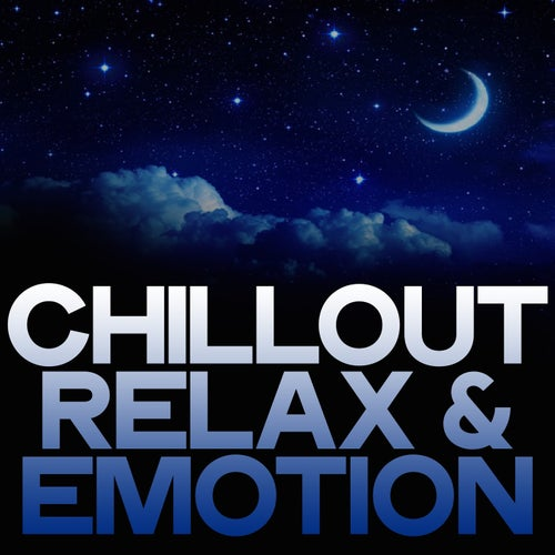 Chillout Relax & Emotion