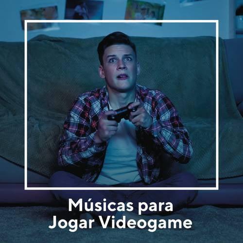 Músicas para Jogar Videogame