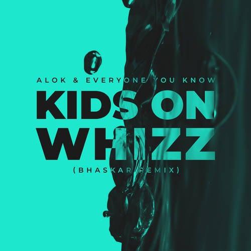 Kids on Whizz (Bhaskar Remix)