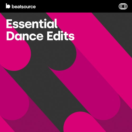 Essential Dance Edits playlist