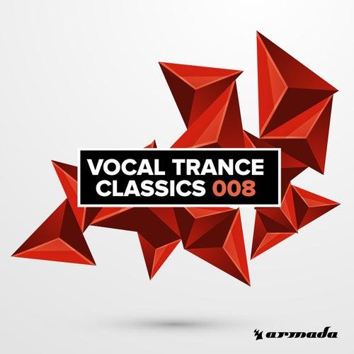 Vocal Trance Classics 008