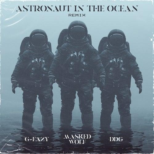 Astronaut In The Ocean (Remix)