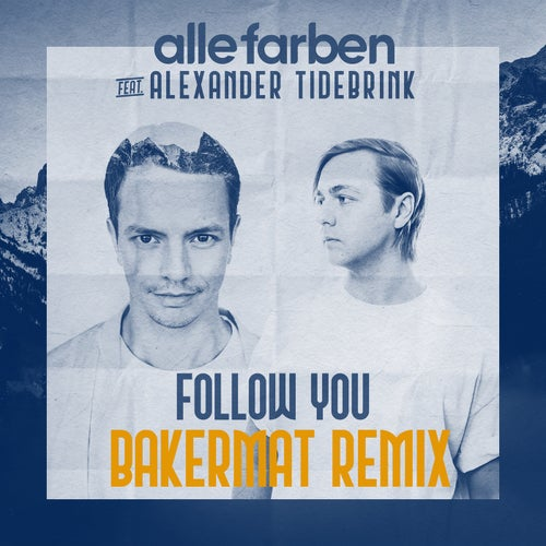 Follow You - Bakermat Remix
