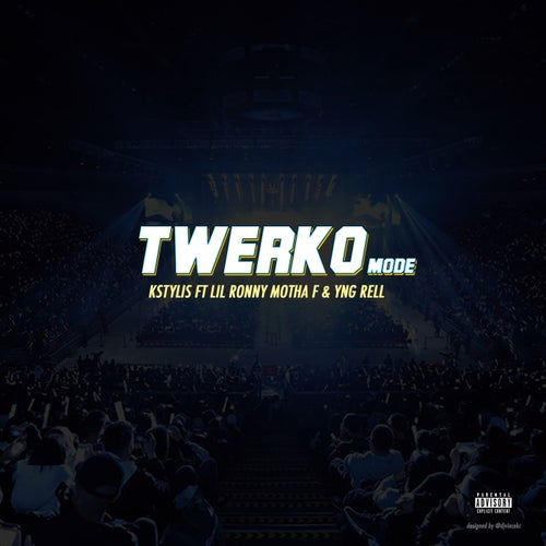 Twerko Mode (feat. Lil Ronny Motha F & Yng Rell)