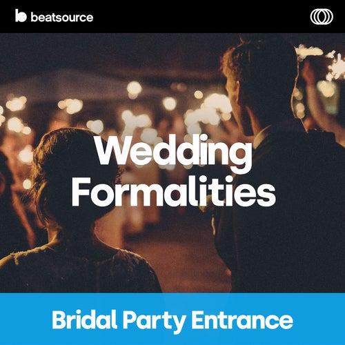 Wedding Formalities - Bridal Party Entrance Album Art