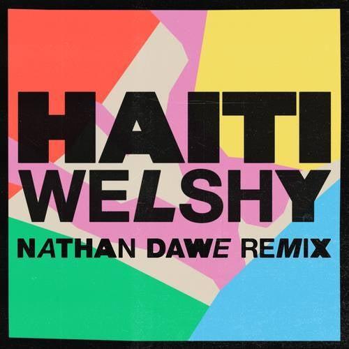 Haiti (Nathan Dawe Remix)