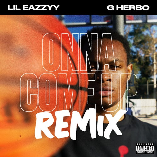 Onna Come Up (feat. G Herbo) [Remix]