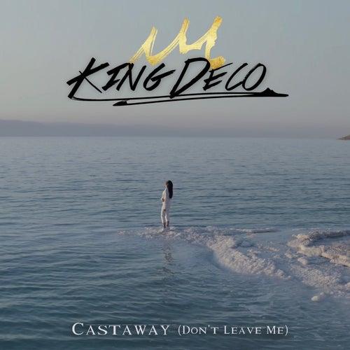 Castaway (Don't Leave Me)