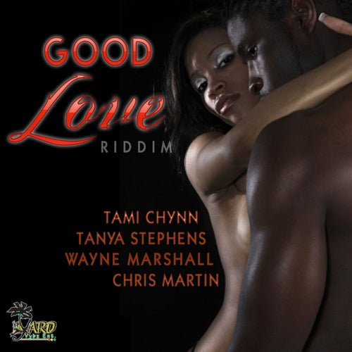 Good Love Riddim - EP