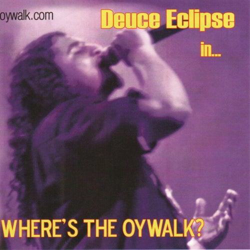 Where's The Oywalk