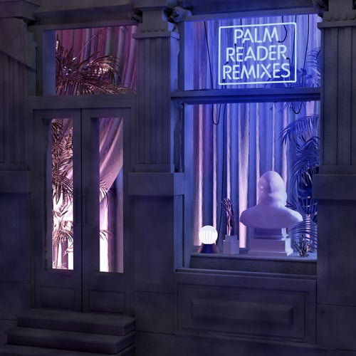 Palm Reader Remixes