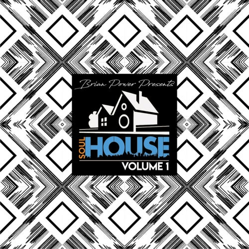 Brian Power Presents Soulhouse, Vol. 1