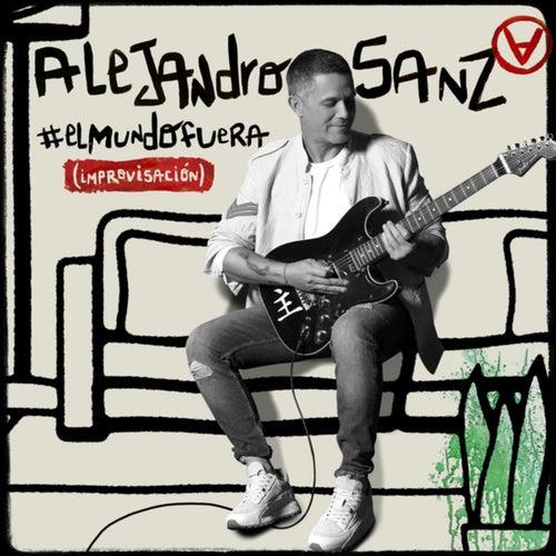 #ElMundoFuera (Improvisación)