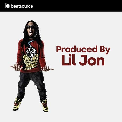 Produced by Lil Jon Album Art
