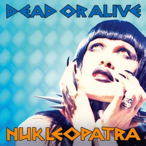 Nukleopatra (Deluxe Edition)