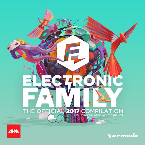 Electronic Family - The Official 2017 Compilation
