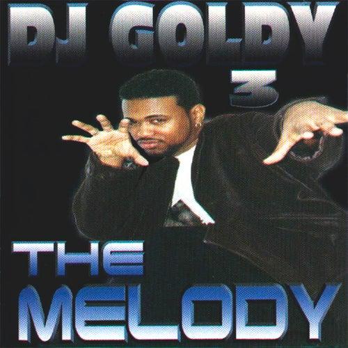 The Melody (DJ Mix)