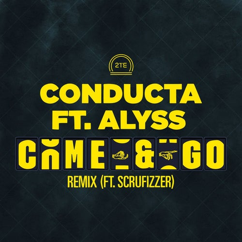 Come & Go (feat. Alyss & Scrufizzer)