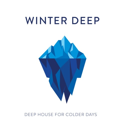 Winter Deep: Deep House for Colder Days