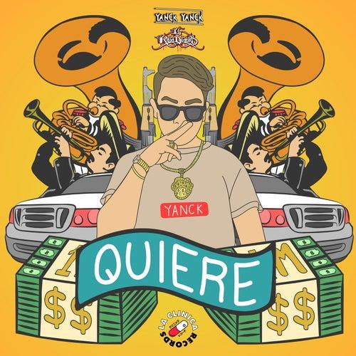 Quiere  (feat. Siniestro el Raja Diablos)