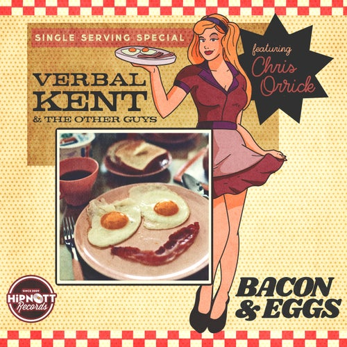 Bacon & Eggs (feat. Chris Orrick)