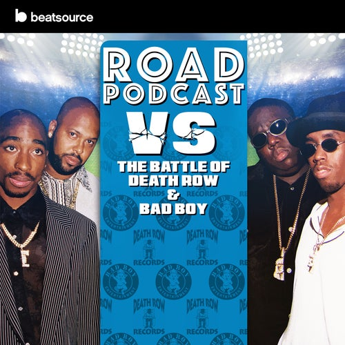 ROAD - Bad Boy vs Death Row Album Art