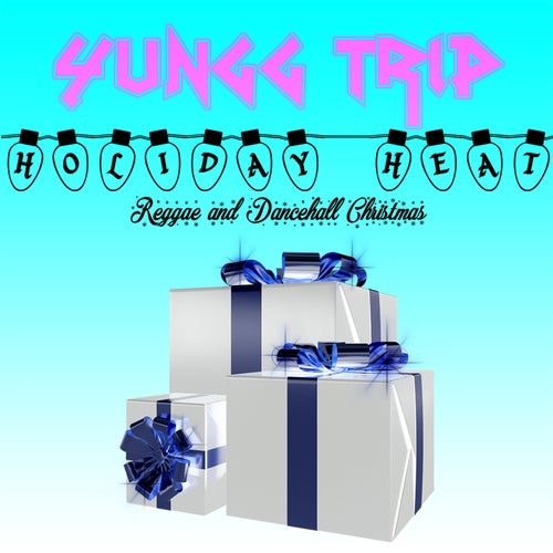 Holiday Heat (Reggae and Dancehall Christmas)
