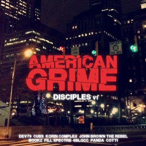 American Grime: Disciples, Vol. 1