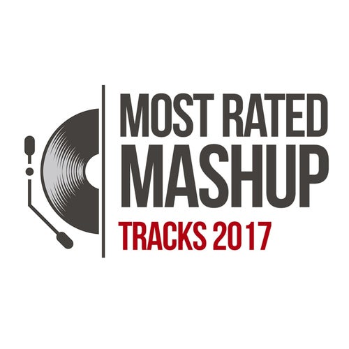 Most Rated Mashup Tracks 2017