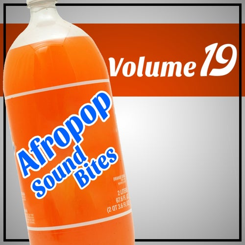 Afropop Sound Bites, Vol.19