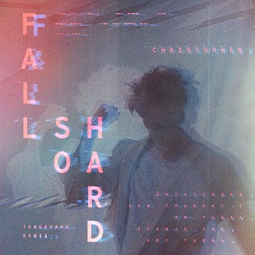 Fall So Hard (Tungevaag Remix)