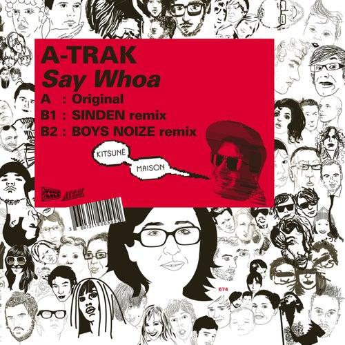 Say Whoa (Boys Noize Remix)