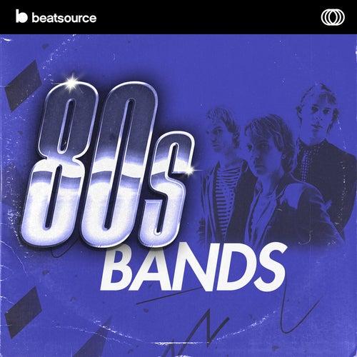 80s Bands playlist