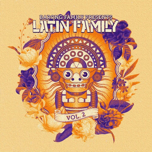 Barong Family presents: Latin Family, Vol. 2