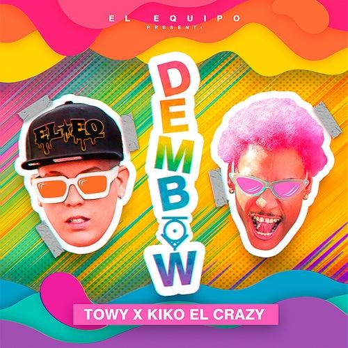 Dembow (feat. Kiko el Crazy)