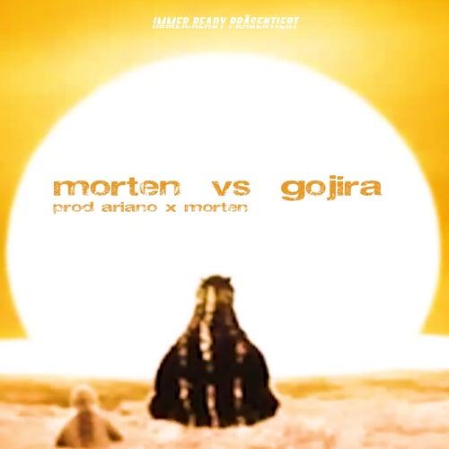 morten vs gojira (feat. Arianoknows)