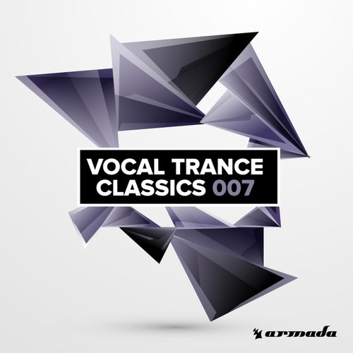 Vocal Trance Classics 007 - Extended Versions