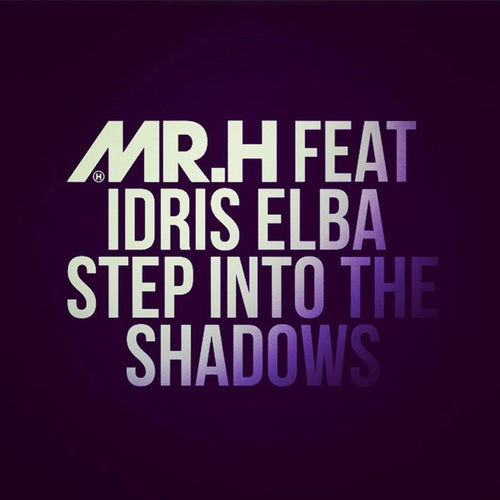 Step Into the Shadows