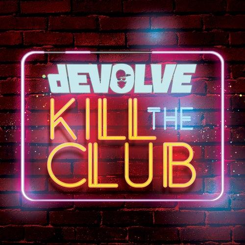 Kill The Club - EP