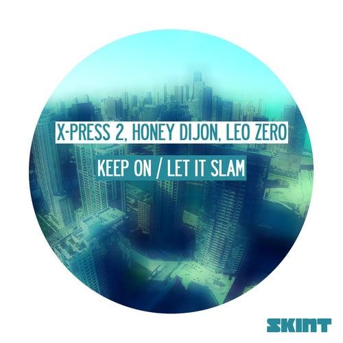 Keep On / Let It Slam