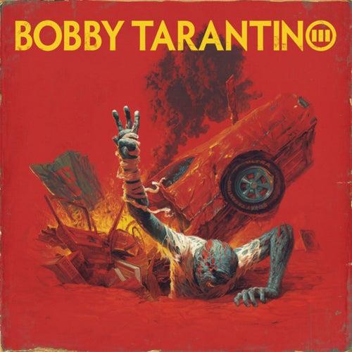 Bobby Tarantino III