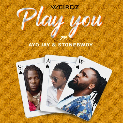 Play You  (feat. Stonebwoy)(Remix)
