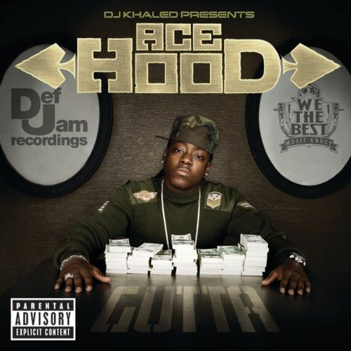 DJ Khaled Presents Ace Hood Gutta