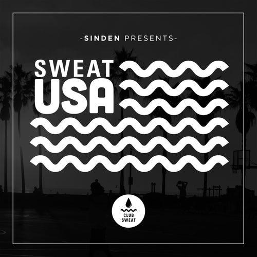 Sinden Presents Sweat USA