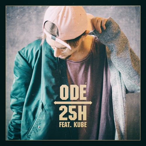 25h (feat. Kube)